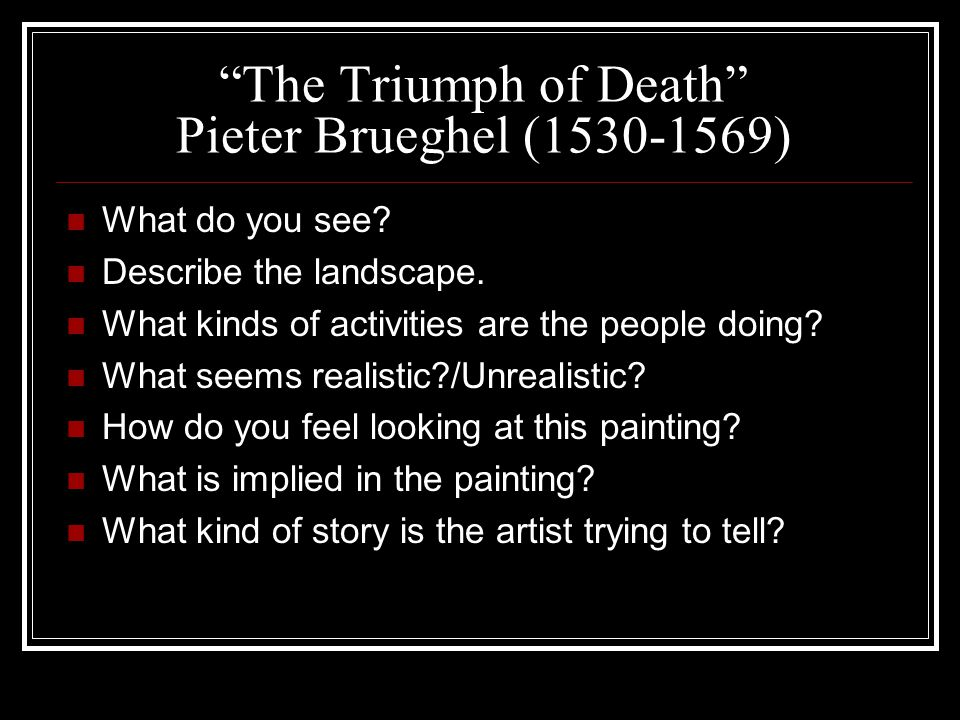 The Triumph of Death Pieter Brueghel (1530-1569)