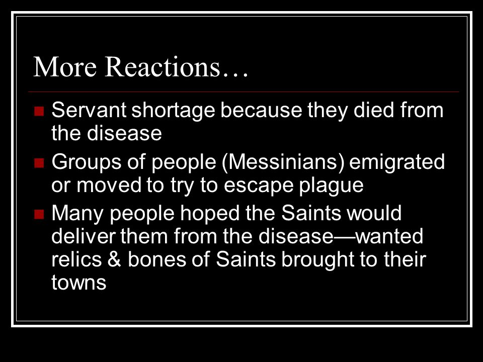 More Reactions… Servant shortage because they died from the disease