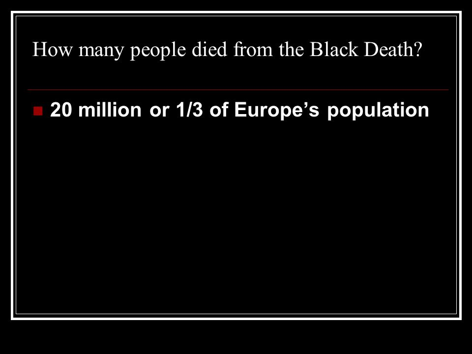 How many people died from the Black Death