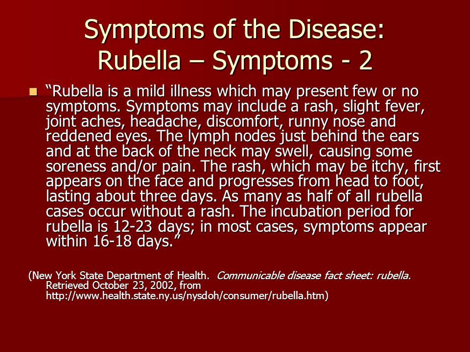 Symptoms of the Disease: Rubella – Symptoms - 2