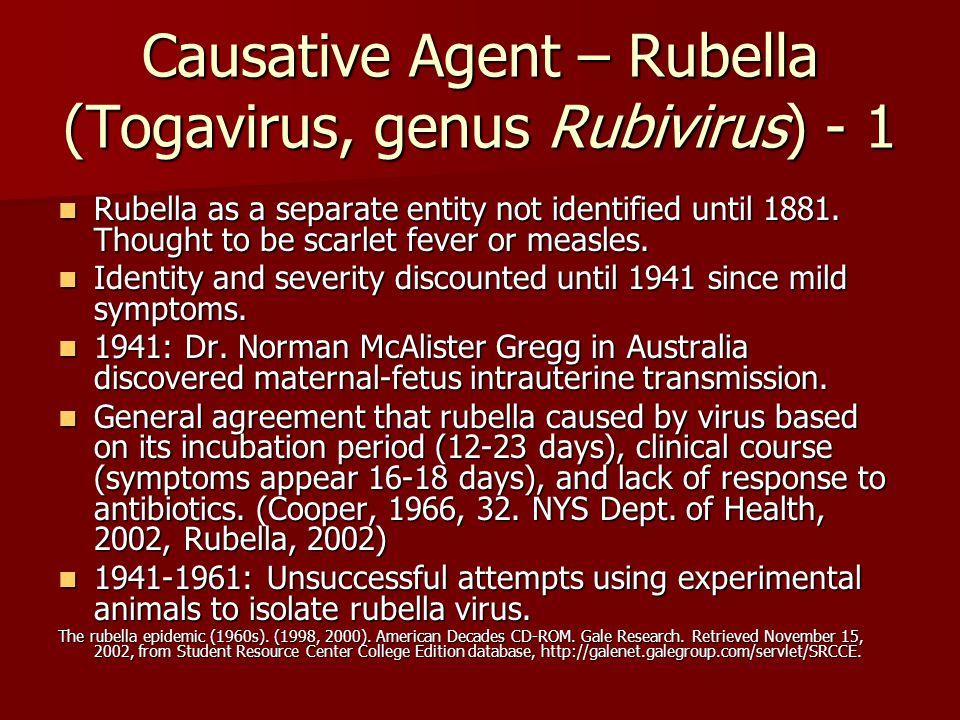 Causative Agent – Rubella (Togavirus, genus Rubivirus) - 1