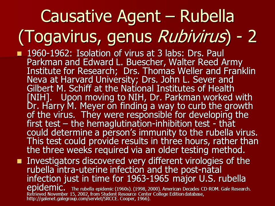 Causative Agent – Rubella (Togavirus, genus Rubivirus) - 2