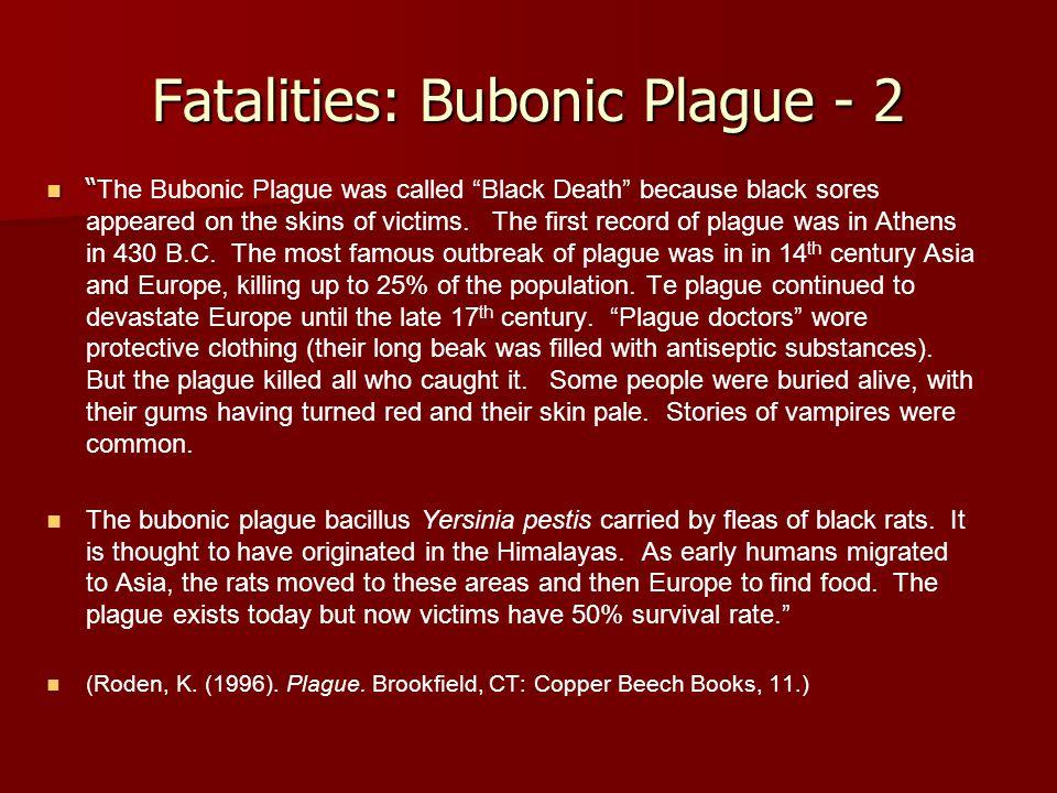 Fatalities: Bubonic Plague - 2