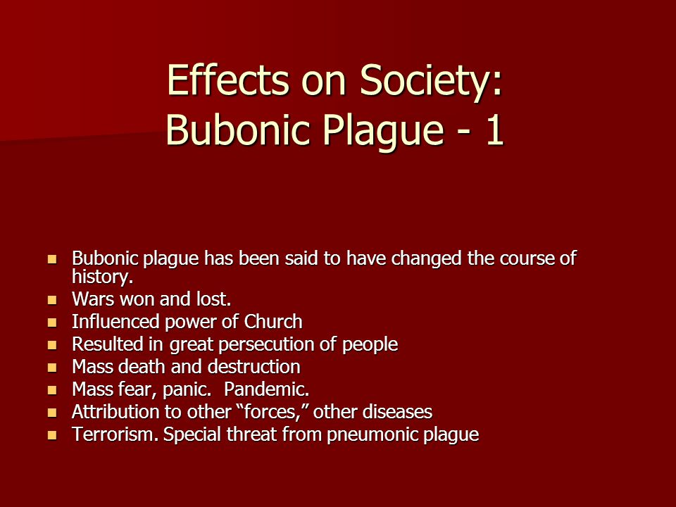 Effects on Society: Bubonic Plague - 1