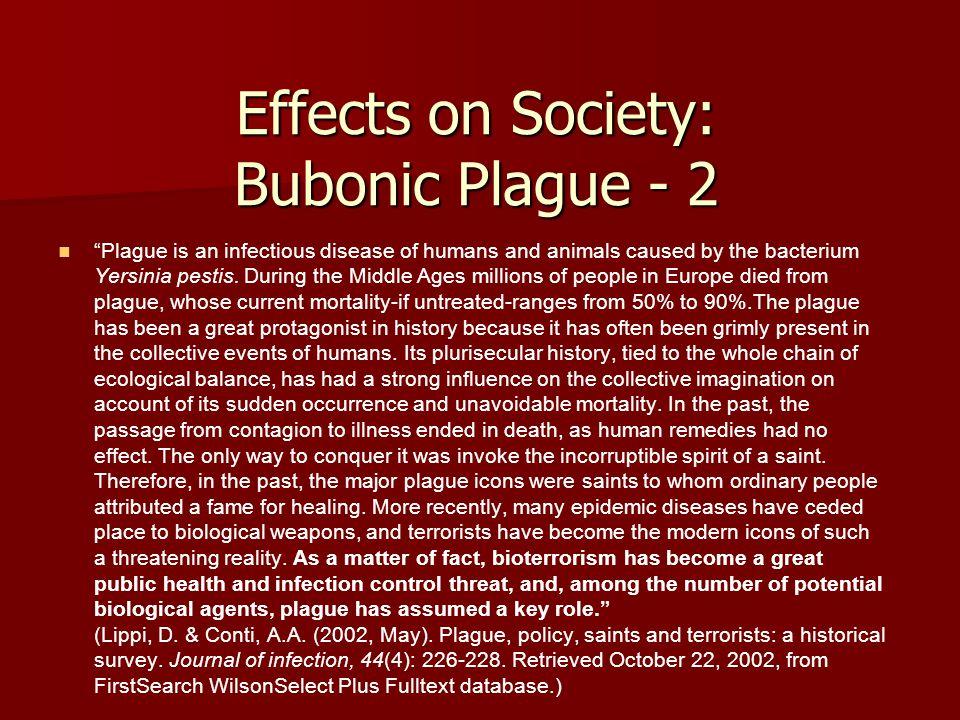 Effects on Society: Bubonic Plague - 2