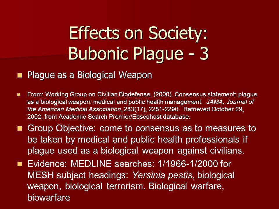 Effects on Society: Bubonic Plague - 3