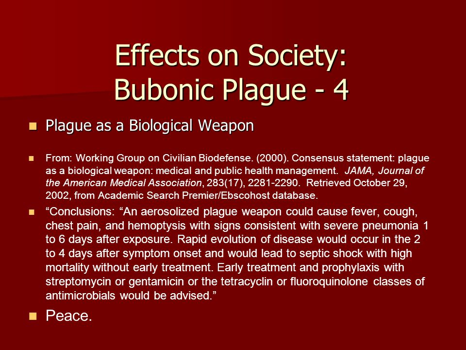Effects on Society: Bubonic Plague - 4