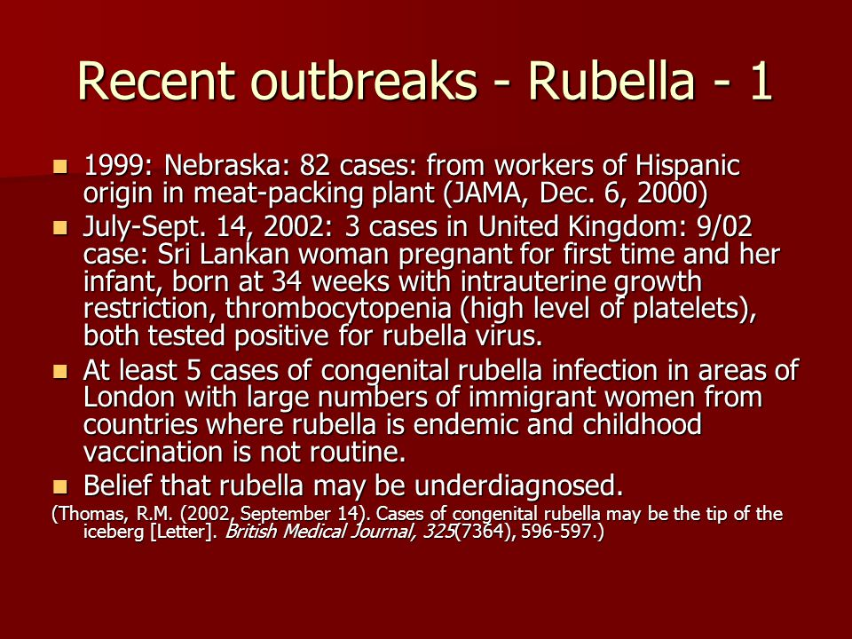 Recent outbreaks - Rubella - 1