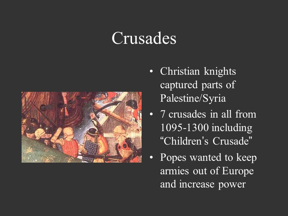 Crusades Christian knights captured parts of Palestine/Syria