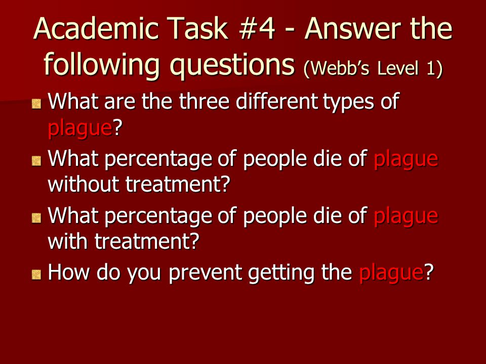 Academic Task #4 - Answer the following questions (Webb's Level 1)