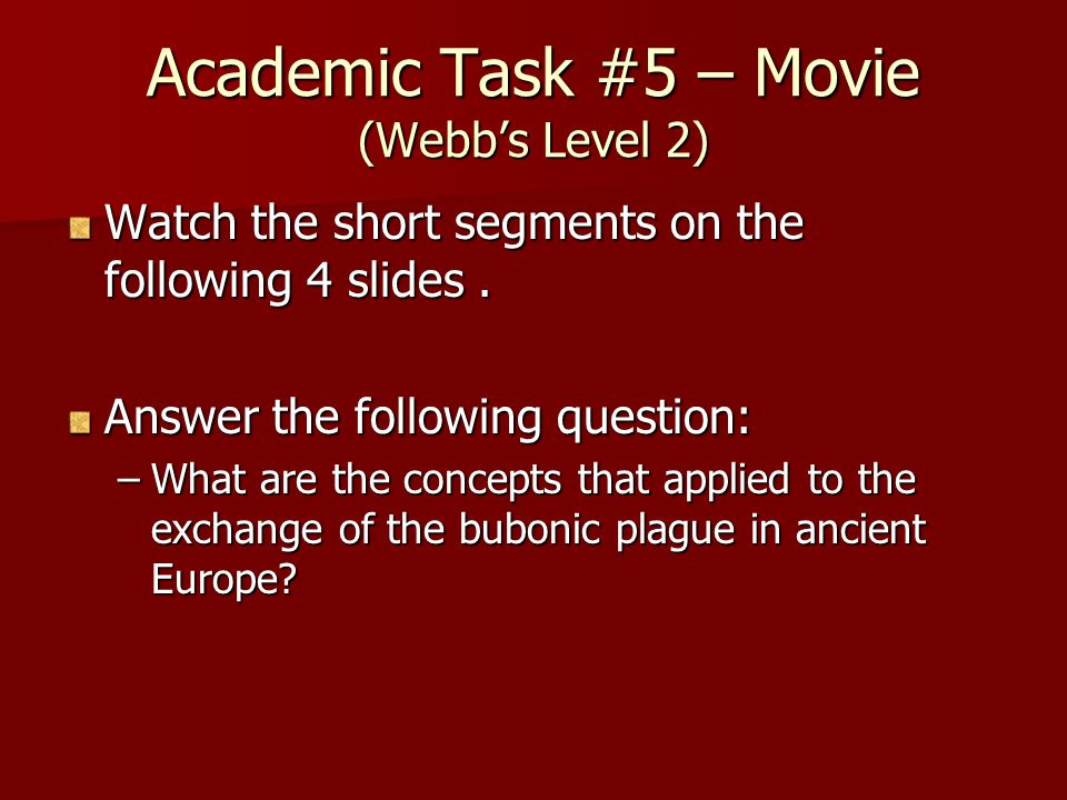 Academic Task #5 – Movie (Webb's Level 2)