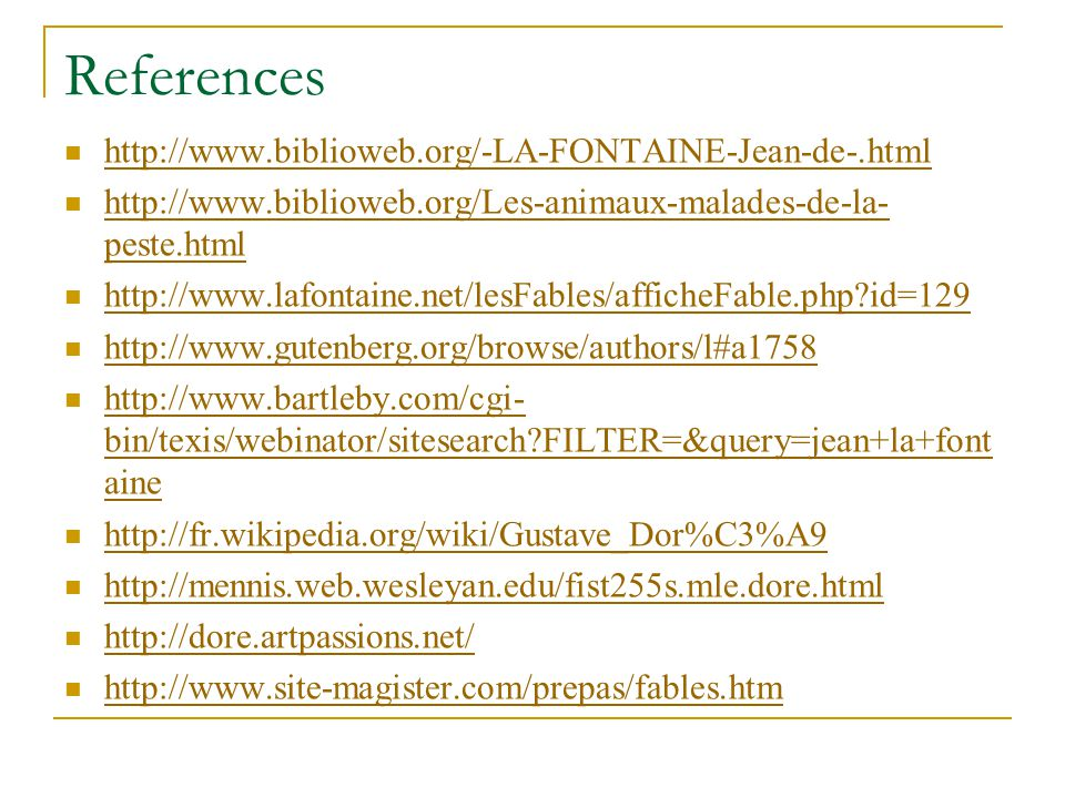 References http://www.biblioweb.org/-LA-FONTAINE-Jean-de-.html