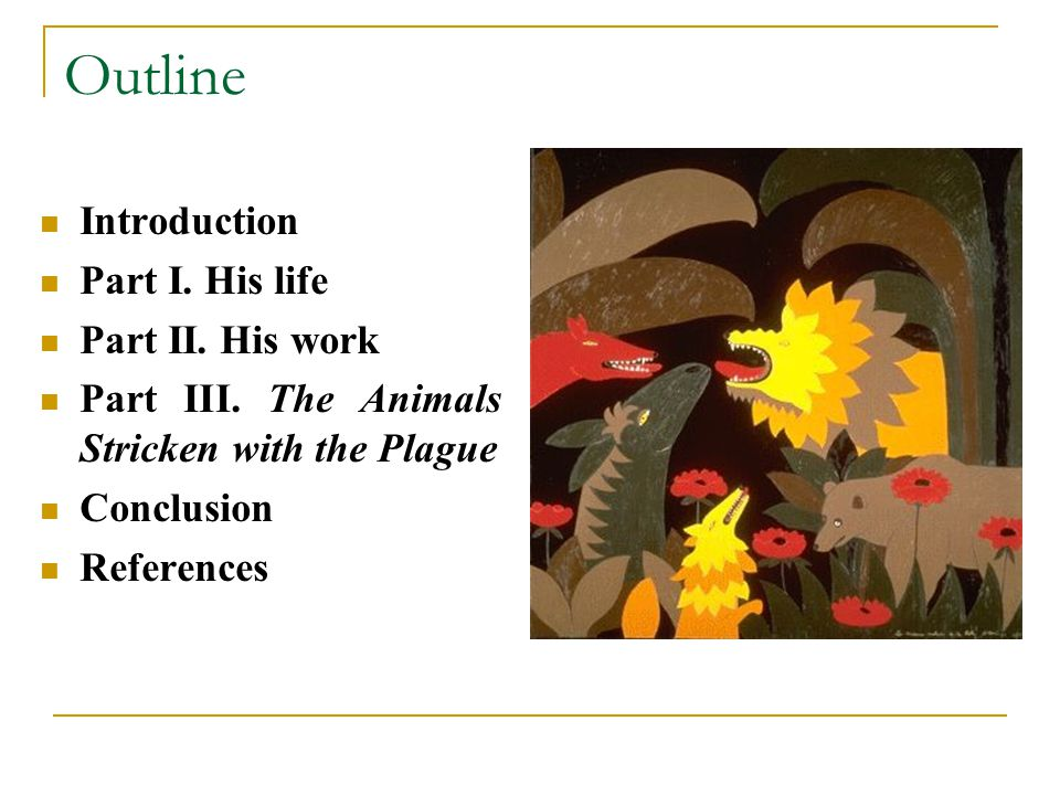 Outline Introduction Part I. His life Part II. His work