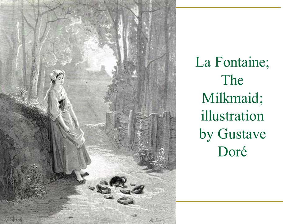La Fontaine; The Milkmaid; illustration by Gustave Doré