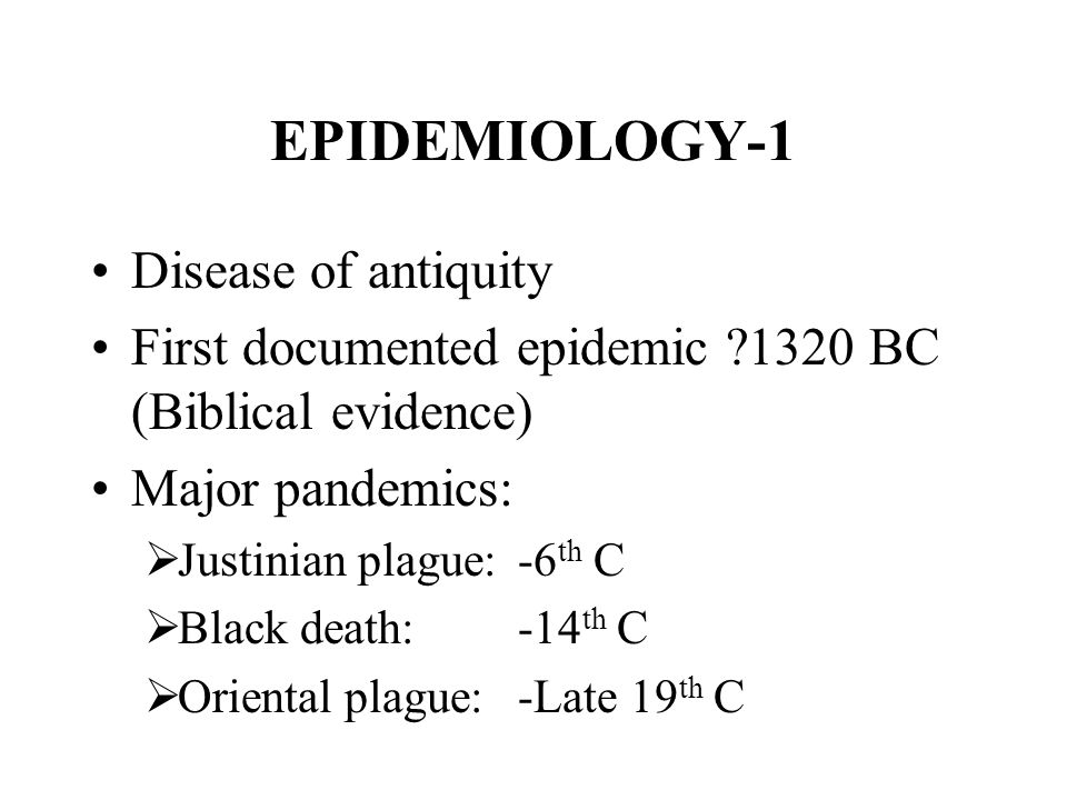 EPIDEMIOLOGY-1 Disease of antiquity