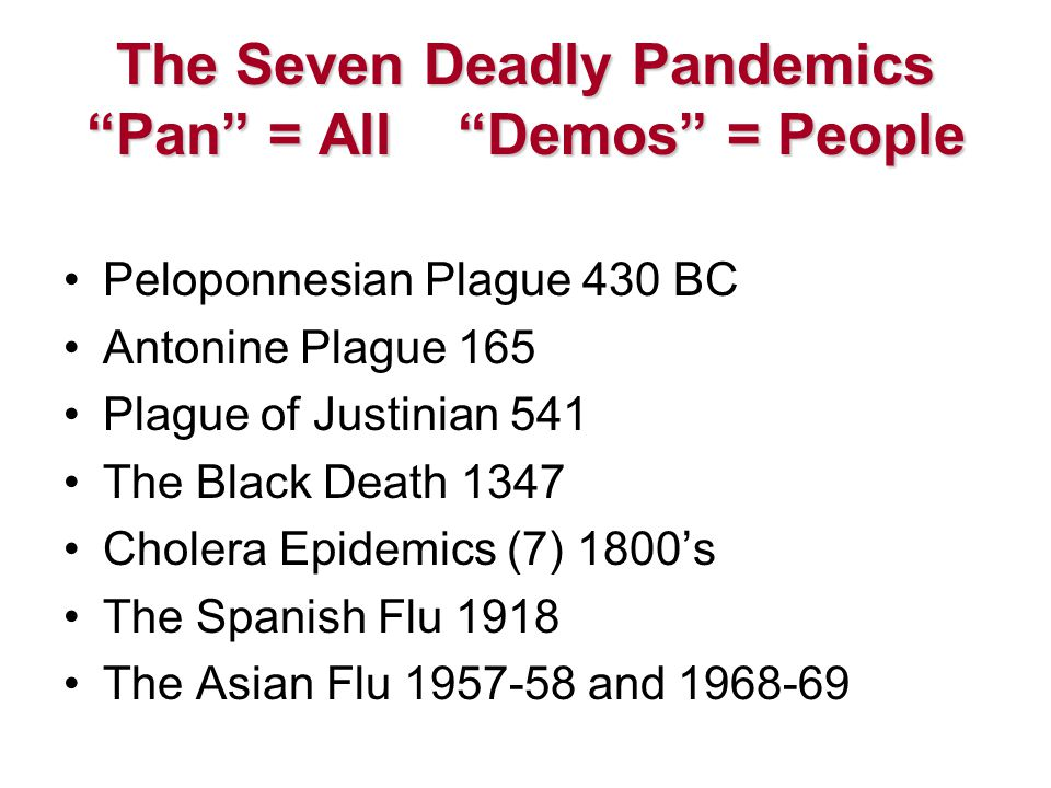 The Seven Deadly Pandemics Pan = All Demos = People