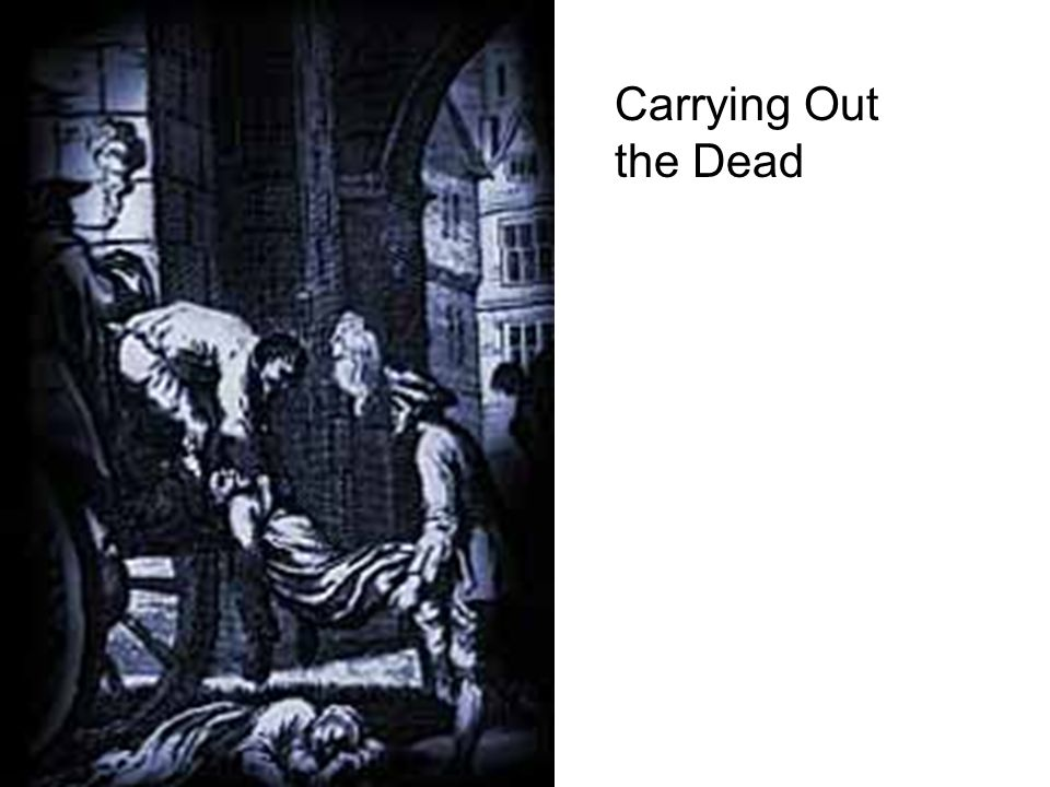 Carrying Out the Dead