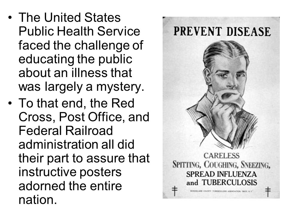 The United States Public Health Service faced the challenge of educating the public about an illness that was largely a mystery.