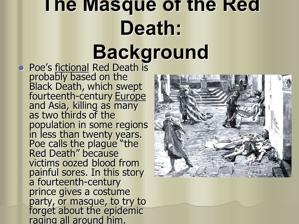 The Masque of the Red Death: Background