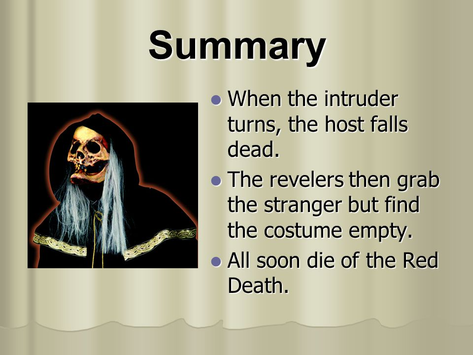 Summary When the intruder turns, the host falls dead.