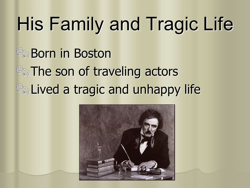 His Family and Tragic Life