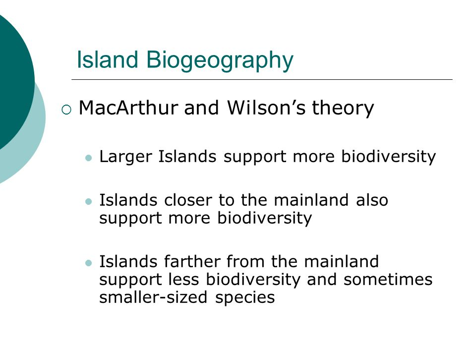Island Biogeography MacArthur and Wilson's theory