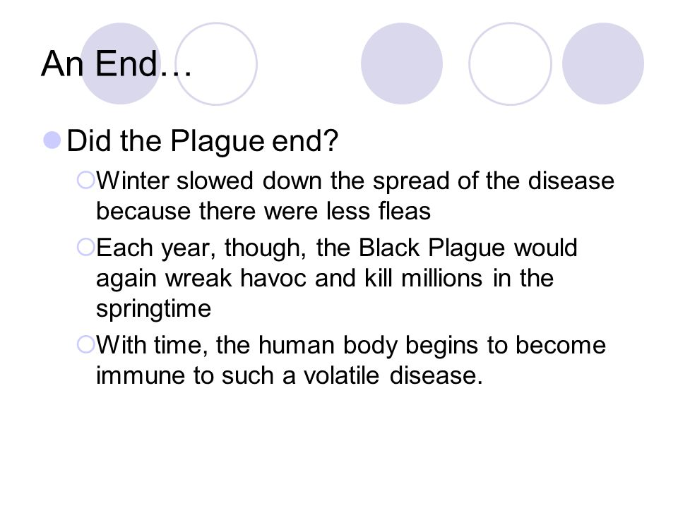 An End… Did the Plague end