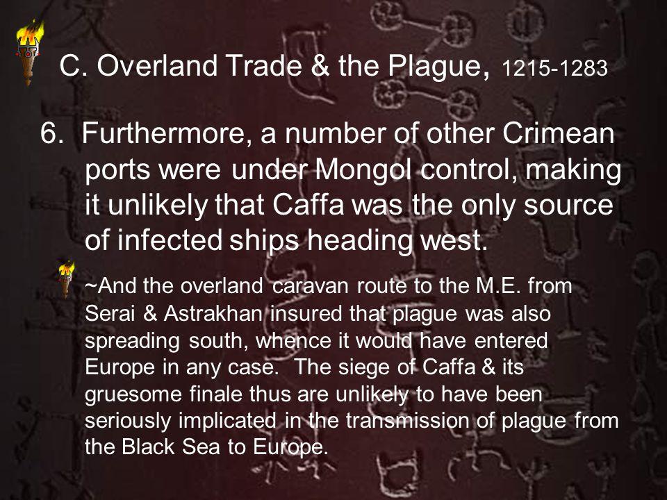 C. Overland Trade & the Plague, 1215-1283