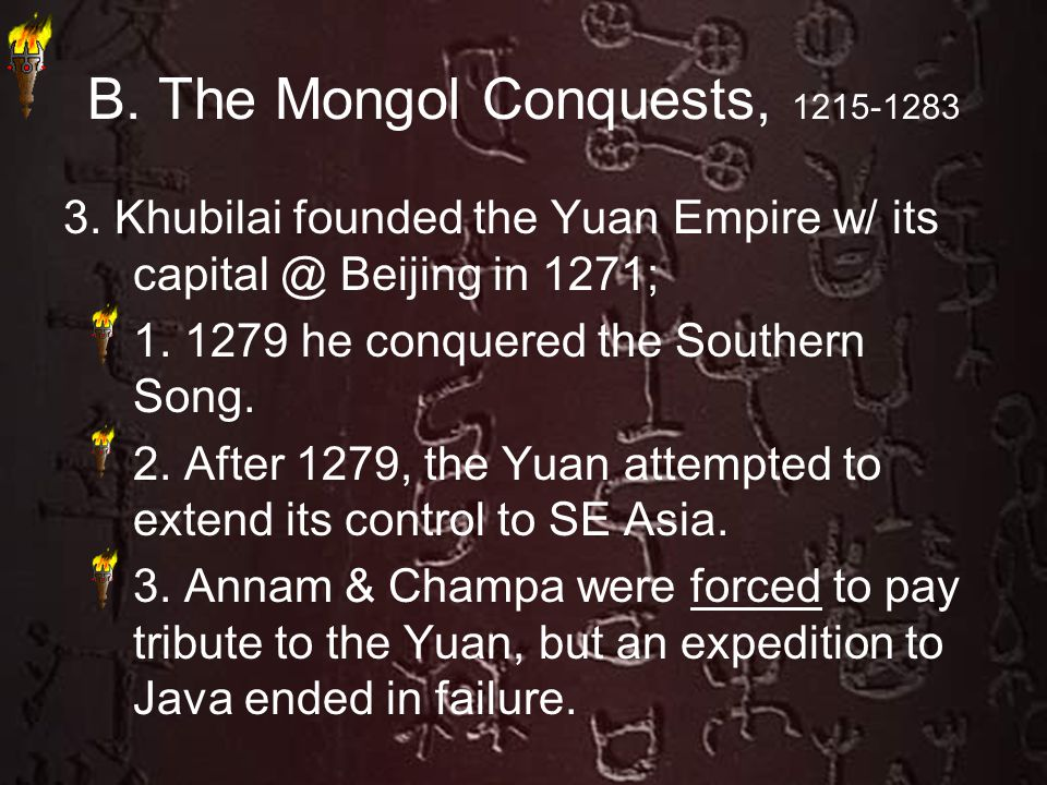 B. The Mongol Conquests, 1215-1283