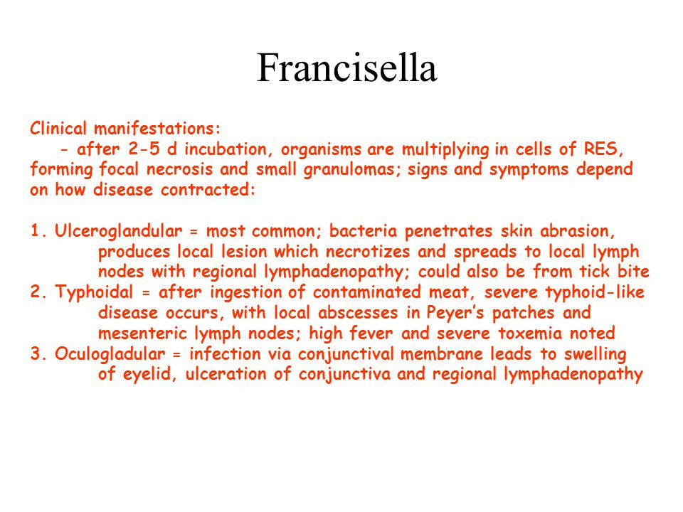Francisella Clinical manifestations: