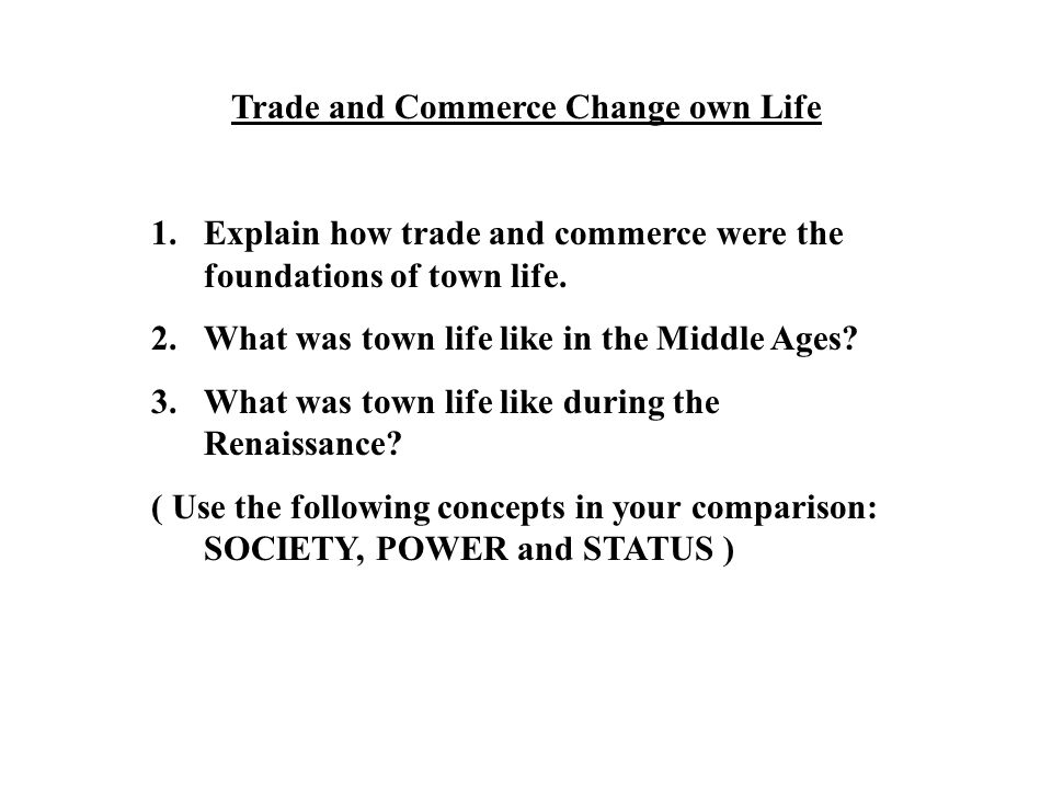 Trade and Commerce Change own Life