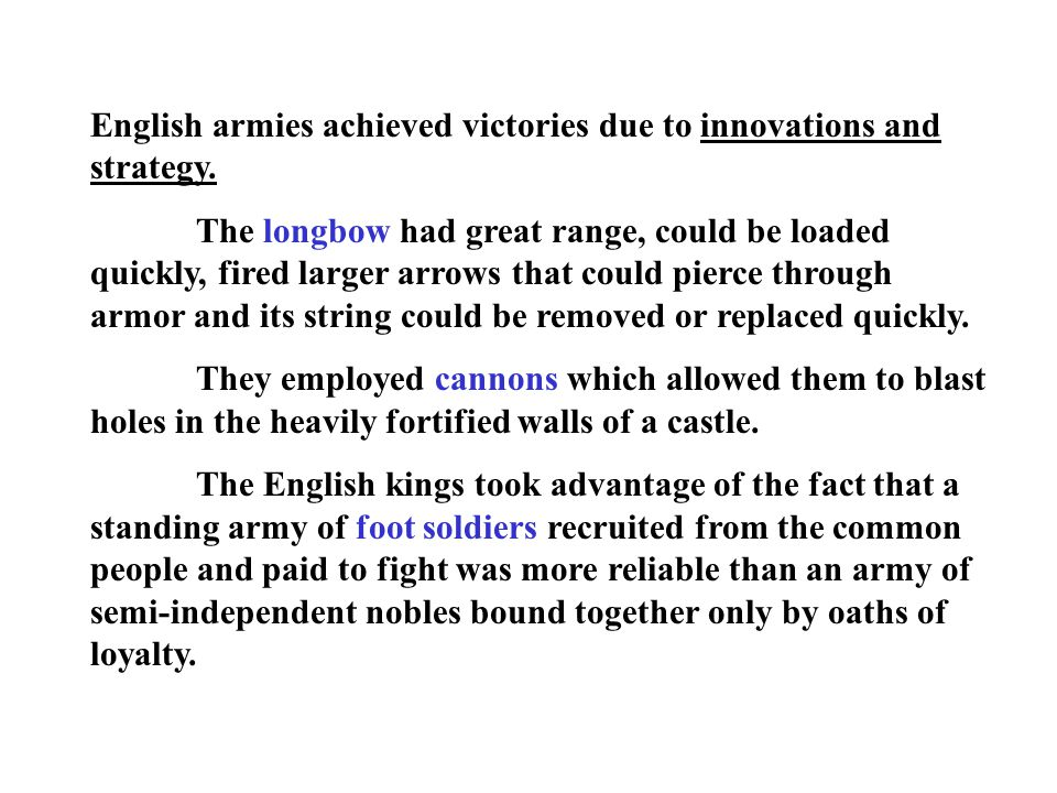 English armies achieved victories due to innovations and strategy.