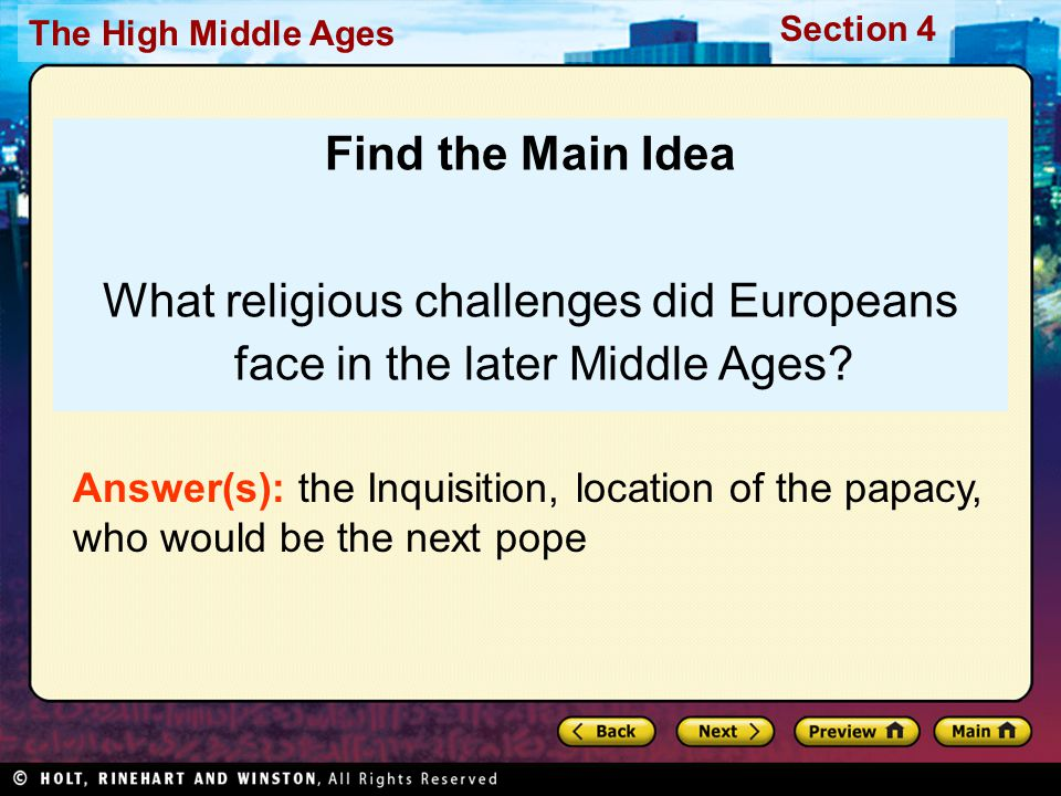 What religious challenges did Europeans face in the later Middle Ages