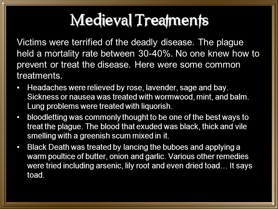 Medieval Treatments
