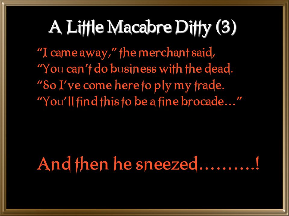 A Little Macabre Ditty (3)
