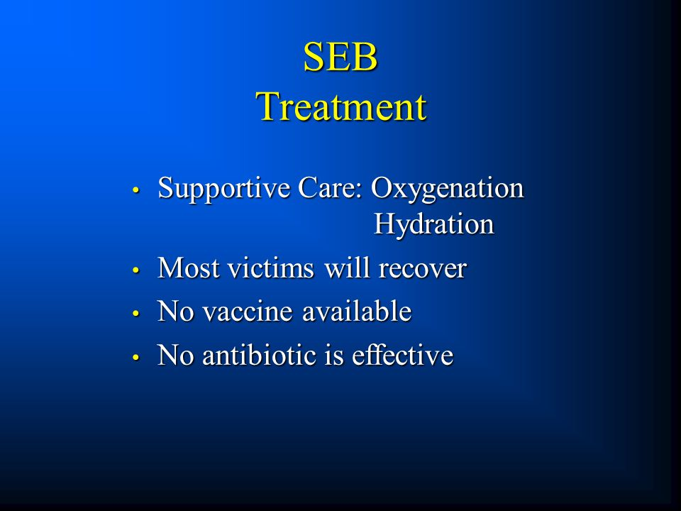 SEB Treatment Supportive Care: Oxygenation Hydration