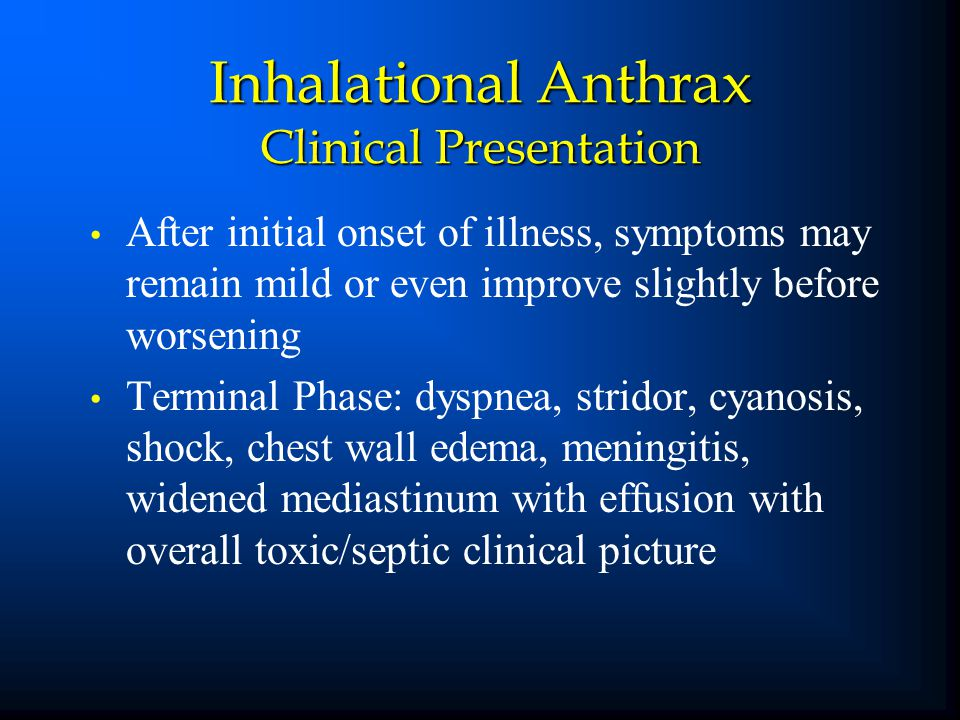 Inhalational Anthrax Clinical Presentation