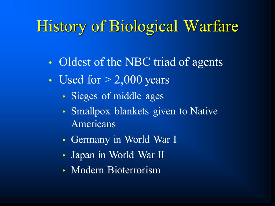 History of Biological Warfare