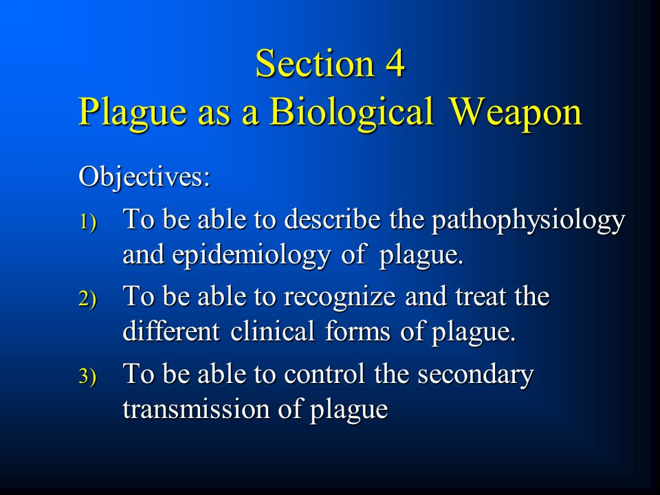 Section 4 Plague as a Biological Weapon