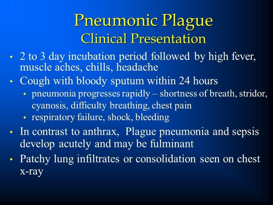 Pneumonic Plague Clinical Presentation