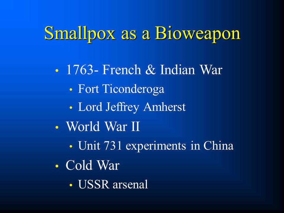 Smallpox as a Bioweapon