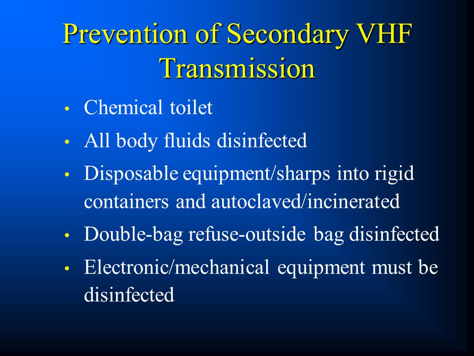 Prevention of Secondary VHF Transmission