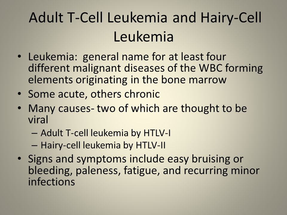 Adult T-Cell Leukemia and Hairy-Cell Leukemia
