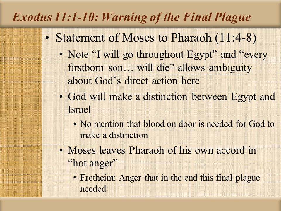 Exodus 11:1-10: Warning of the Final Plague