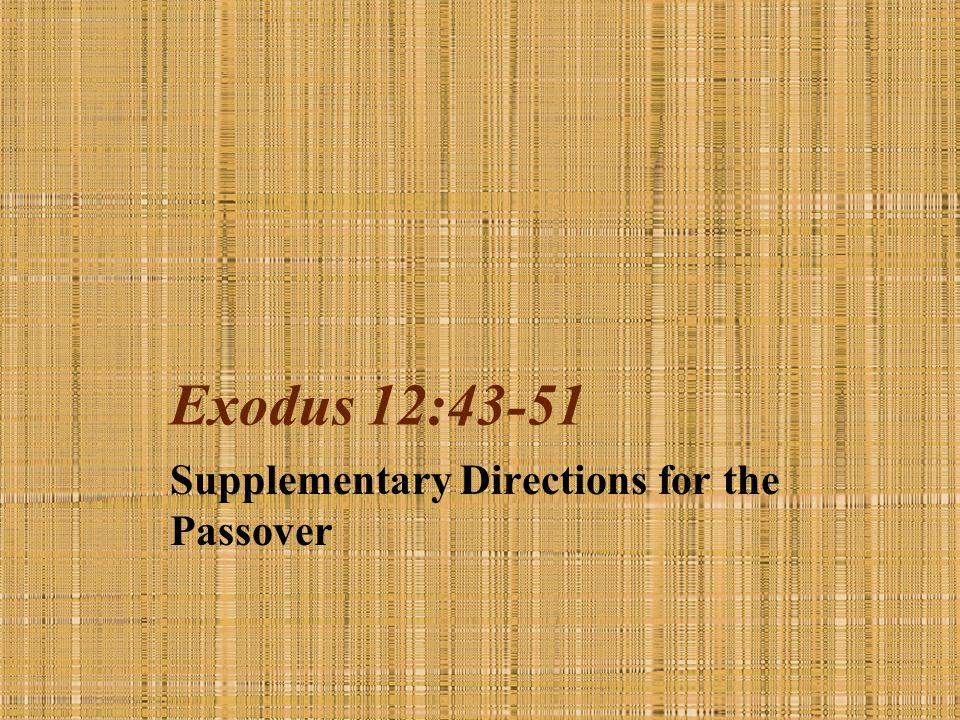 Supplementary Directions for the Passover