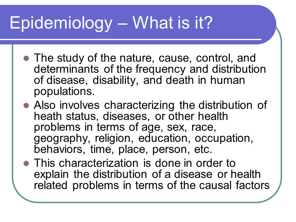 Epidemiology – What is it