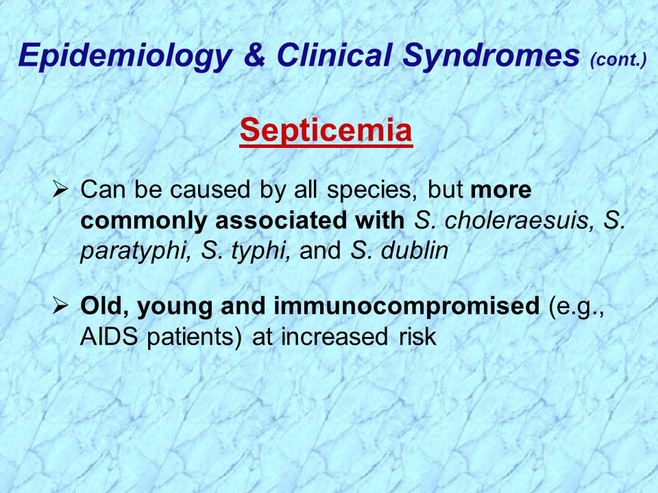 Epidemiology & Clinical Syndromes (cont.)