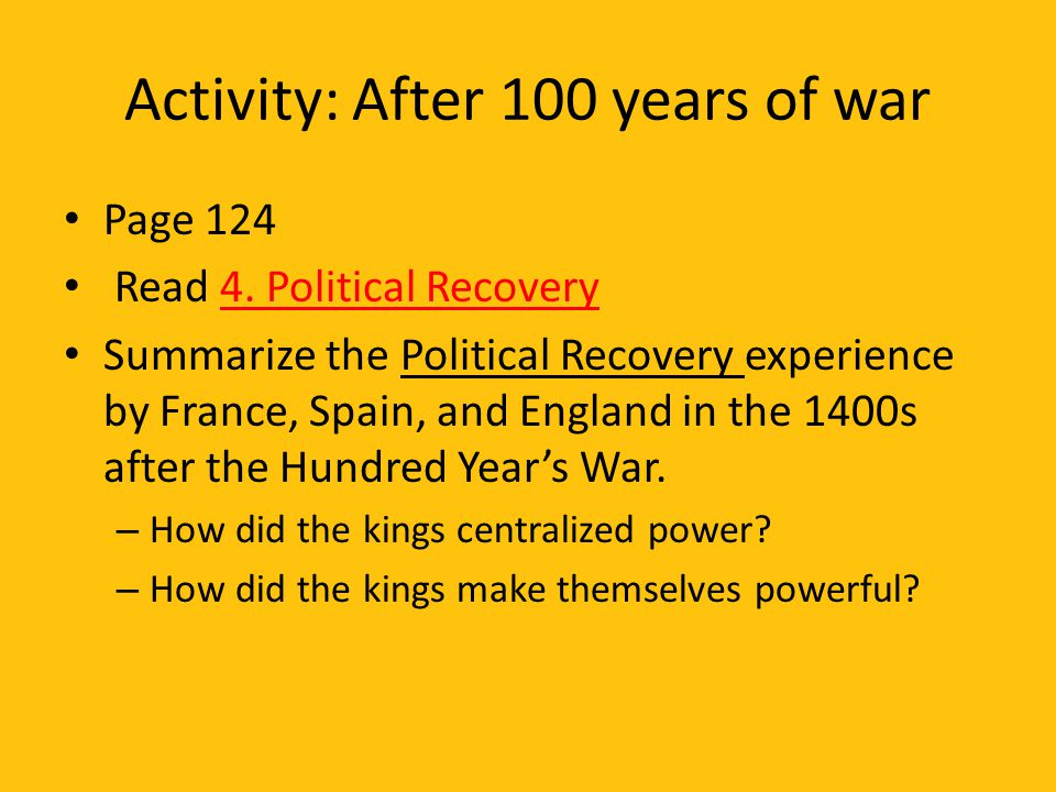Activity: After 100 years of war