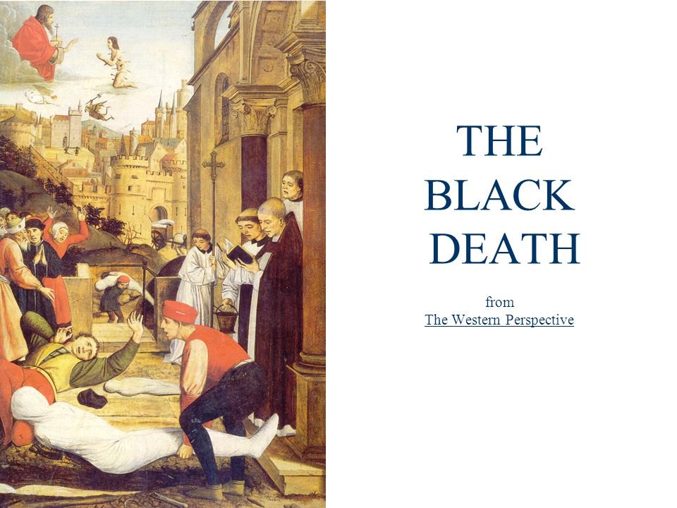 THE BLACK DEATH from The Western Perspective
