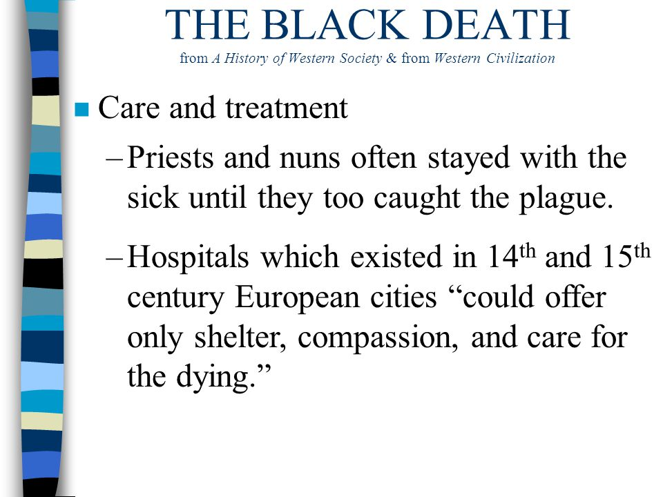 THE BLACK DEATH from A History of Western Society & from Western Civilization